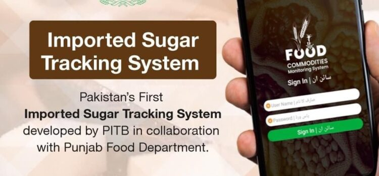 Punjab Government's Imported Sugar Tracking System to ensure ease of overseeing and Transparency